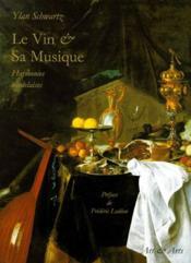Le vin et sa musique ; harmonies bordelaises - Couverture - Format classique