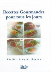 Recettes Gourmandes Pour Tous Les Jours - Couverture - Format classique