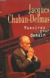 Memoires Pour Demain. - Couverture - Format classique