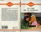 Au Gre De La Passion - Unconditional Love - Couverture - Format classique