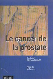 Le Cancer De La Prostate - Intérieur - Format classique