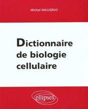 Dictionnaire De Biologie Cellulaire - Intérieur - Format classique