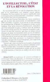 L'intellectuel, l'Etat et la révolution ; essai sur le communisme chinois et le socialisme réel - 4ème de couverture - Format classique