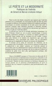 Le poète et la modernité ; poétiques de l'individu de gérard de nerval à antonin artaud - 4ème de couverture - Format classique