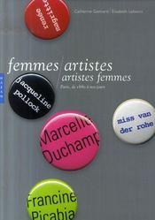 Femmes artistes / artistes femmes ; Paris, de 1880 à nos jours - Intérieur - Format classique