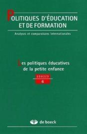 Politique D'Education Et De Formation N.6 ; Les Politiques Educatives De La Petite Enfance - Couverture - Format classique