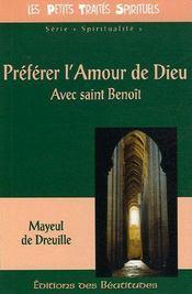 Préférer l'amour de Dieu avec Saint Benoît - Couverture - Format classique