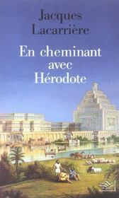 En Cheminant Avec Herodote - Ne - Intérieur - Format classique
