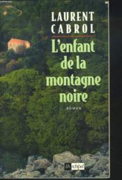 L'Enfant De La Montagne Noire - Couverture - Format classique