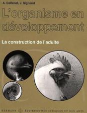 L'organisme en développement t.2 ; la construction de l'adulte - Couverture - Format classique