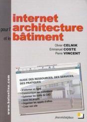 Internet pour l'architecture et le bâtiment - Couverture - Format classique