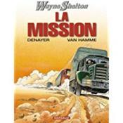 Wayne Shelton t.1 ; la mission - Intérieur - Format classique