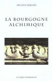 La Bourgogne Alchimique - Intérieur - Format classique