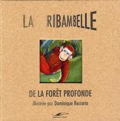 Ribambelle t.4 ; dans la forêt profonde - Intérieur - Format classique