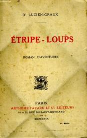 Etripe Loups. - Couverture - Format classique