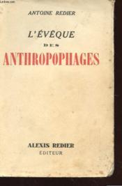 L'Eveque Des Anthropophages - Couverture - Format classique