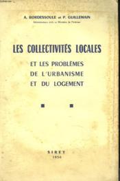 Les Collectivites Locales Et Les Problemes De L'Urbanisme Et Du Logement. - Couverture - Format classique
