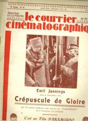 LE COURRIER CINEMATOGRAPHIQUE - 19e ANNEE - N°40 - CREPUSCULE DE GLOIRE - Couverture - Format classique