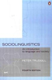 Vente livre :  SOCIOLINGUISTICS - AN INTRODUCTION TO LANGUAGE AND SOCIETY  - Trudgill Peter