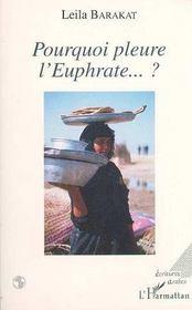 Pourquoi pleure l'euphrate ? - Intérieur - Format classique