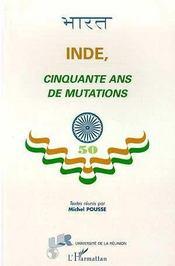Inde, cinquante ans de mutations - Intérieur - Format classique