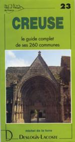 Creuse ; le guide complet de ses 260 communes - Couverture - Format classique