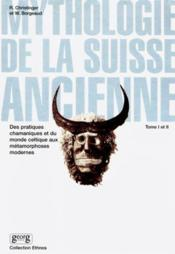 Mythologie De La Suisse Ancienne - Couverture - Format classique