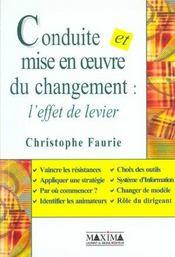 Conduite et mise en oeuvre du changement ; l'effet de levier - Intérieur - Format classique