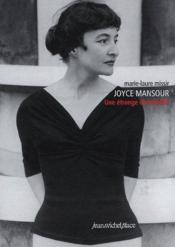 Joyce Mansour : une étrange demoiselle - Couverture - Format classique