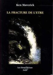 Fracture De L'Etre (La) - Couverture - Format classique