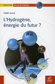 L'hydrogene, energie du futur ? - Intérieur - Format classique