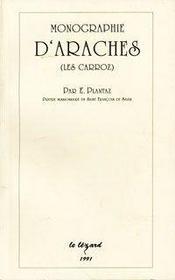 Monographie D'Araches ; Les Carroz - Intérieur - Format classique