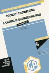 Recents progres en genie des procedes vol 13 n 64 product engineering and chemical engineering now e - Couverture - Format classique