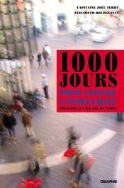Mille Jours Pour Vaincre L'Insecurite - Intérieur - Format classique