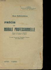 Precis De Morale Professionnelle - Aux Infirmieres - Couverture - Format classique