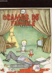 Drames De Famille - Couverture - Format classique