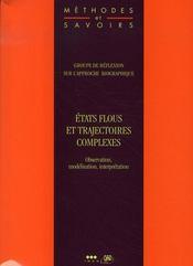 Etats Flous Et Trajectoires Complexes - Intérieur - Format classique