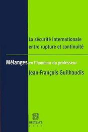 La securite internationale entre rupture et continuite - Intérieur - Format classique