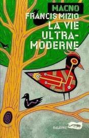 La Vie Ultra Moderne - Couverture - Format classique