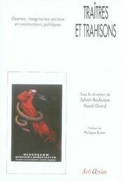 Traîtres et trahisons ; guerres, imaginaires sociaux et constructions politiques - Intérieur - Format classique