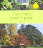 Des Arbres Pour Le Jardin - Couverture - Format classique