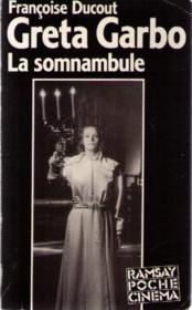 Greta Garbo La Sommanbule - Couverture - Format classique