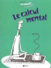 Le Calcul Mental - Couverture - Format classique