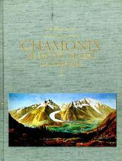 Une Vallee Insolite ; Chamonix. Le Mont Blanc. La Savoie - Intérieur - Format classique