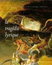 Tragedie Lyrique (La) - Couverture - Format classique
