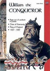 Vente livre :  William the conqueror  - Annie Fettu