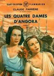 Les Quatre Dames D'Angora. Collection : Select Collection N° 151 - Couverture - Format classique