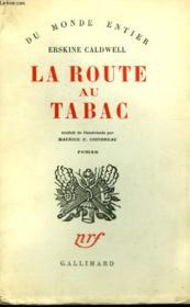 La Route Au Tabac. ( Tobacco Road ). - Couverture - Format classique