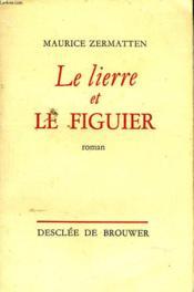 Le Lierre Et Le Figuier - Couverture - Format classique