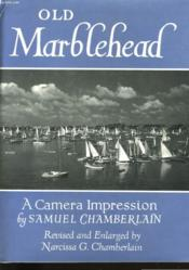 Old Marblehead. A Camera Impression. - Couverture - Format classique
